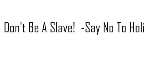 Say No To Holi