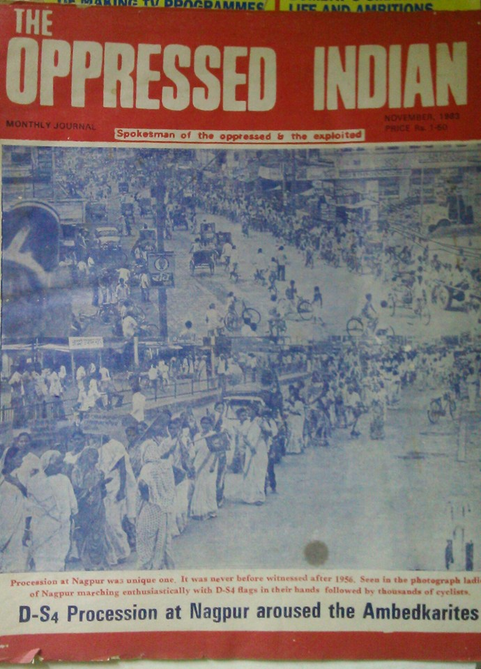 """""""The Oppressed Indian"""", a monthly journal was started by Saheb Kansi Ram"""