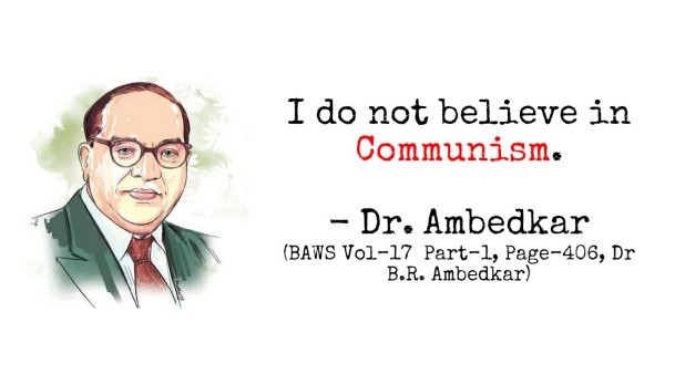 Dr Ambedkar on Communism