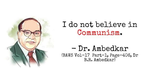 Dr Ambedkar on Communism