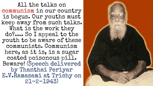Periyar on Communism, stay away from communism