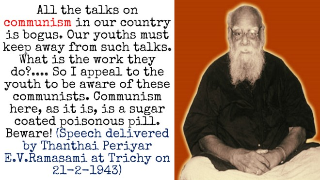 Periyar on Communism, stay away from communism