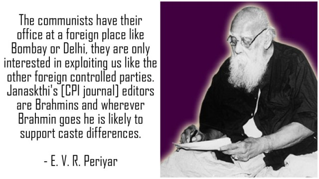 Periyar on Communists