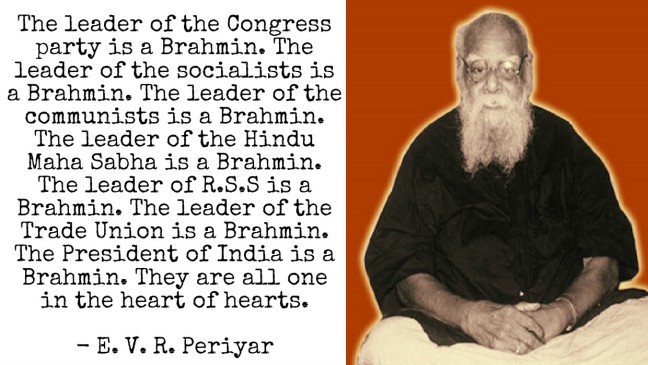 Periyar on Congress, Brahmins
