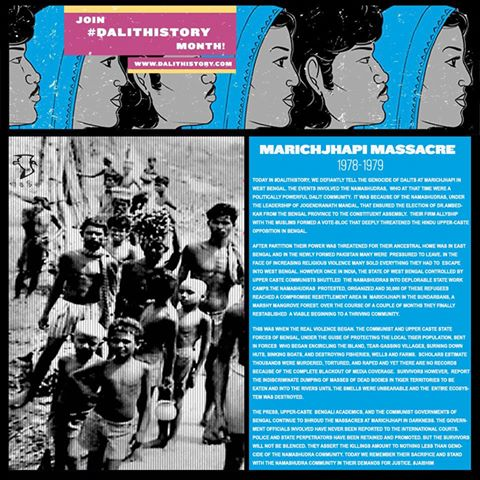 Dalit History Month - Remembering the genocide of Dalits at Marichjhapi in West Bengal