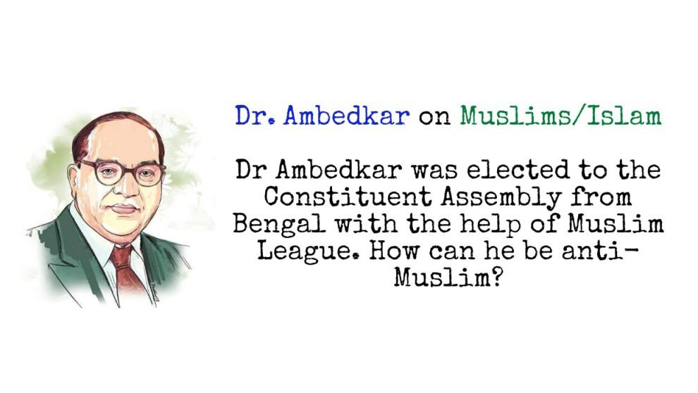 Dr. Ambedkar on Muslim